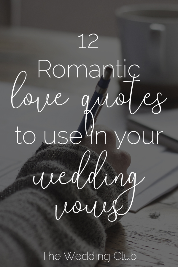 Romantic Wedding Vows.The 12 Most Romantic Love Quotes To Use In Your Vows The