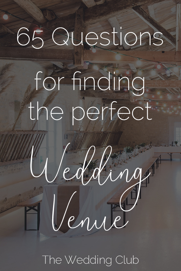 65 Questions for finding your perfect wedding venue - how to decide if you have found the right wedding venue - we have created these questions for you, to help you decide on the perfect venue for your wedding