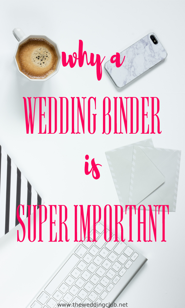 Why a Wedding Binder is Super Important