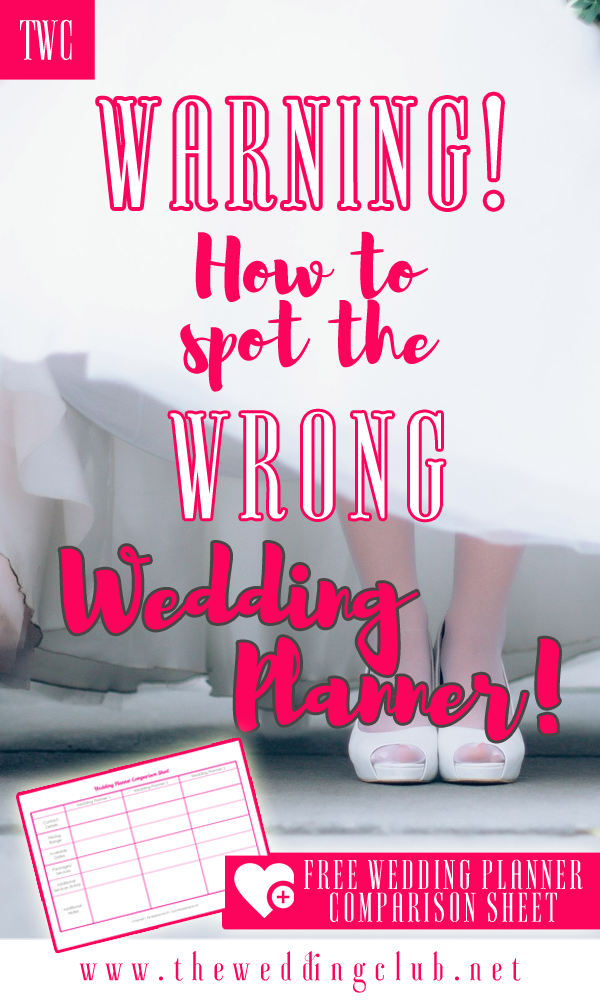 Warning! How to spot the wrong wedding planner! + free printable wedding comparison sheet