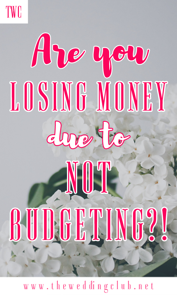 Are you losing money due to not budgeting?