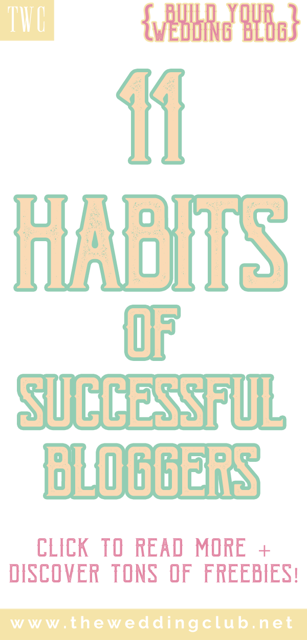 11 Habits of successful bloggers