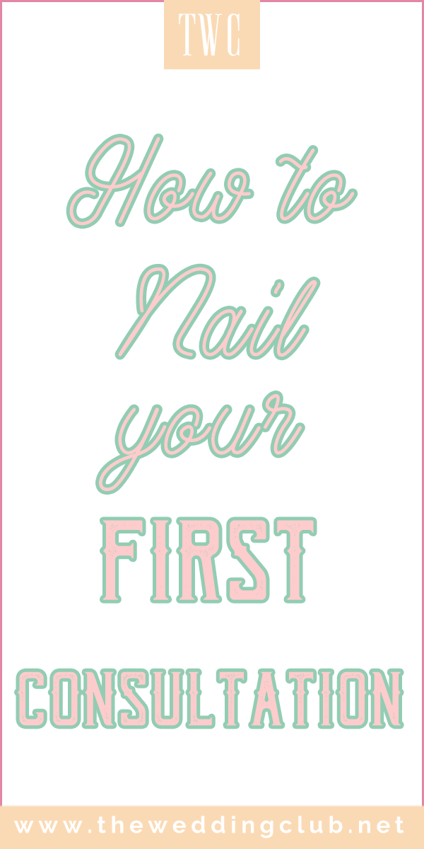 How to nail your first wedding consultation