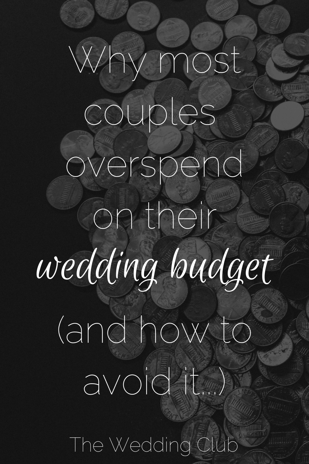 Why Most Couples Overspend on their Wedding Budget - and how to avoid it!