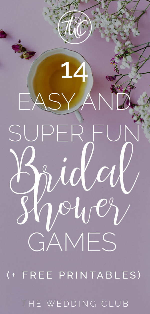 14 easy and super fun bridal shower games for planning an unforgettable bridal shower