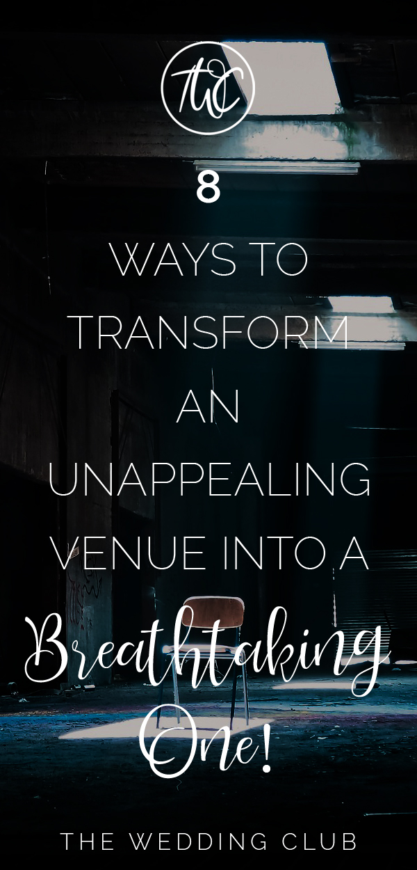 8 Ways to transform an unappealing wedding venue into a breathtaking one - turn an ugly wedding venue into a pretty wedding venue, wedding venue ideas, wedding decor ideas, wedding lighting idea, wedding ideas #weddings #weddingplanning #planningtips #planner #wedding