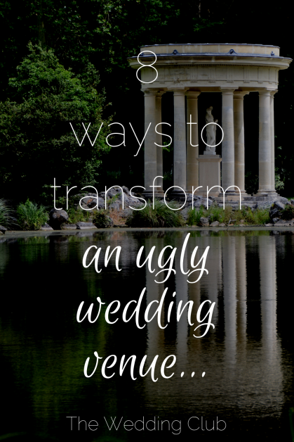 8 Ways to Transform an Unappealing Wedding Venue into a Breathtaking One