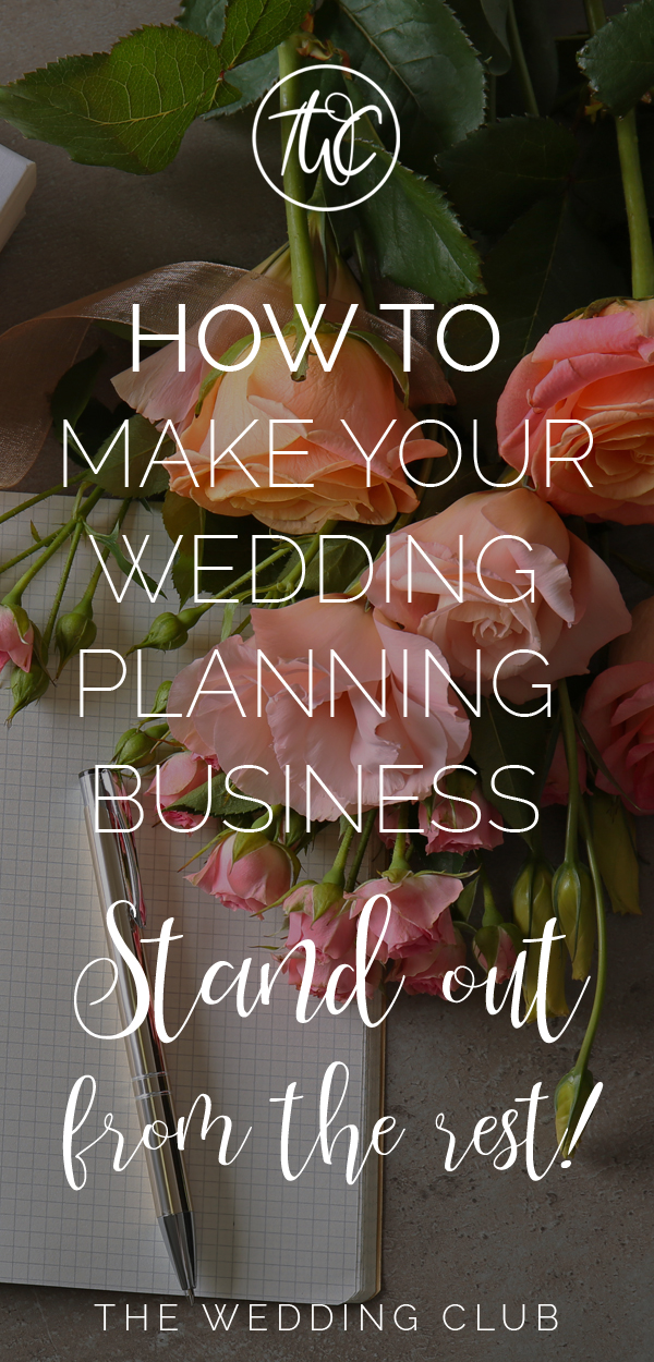 How to make your wedding planning business stand out from the rest - 7 ideas to make your wedding planning business sparkle!