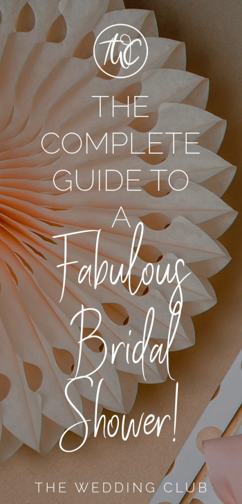 The Complete Guide to a Fabulous Bridal Shower - The Wedding Club - Planning a bridal shower? Make the bride happy with these great ideas!