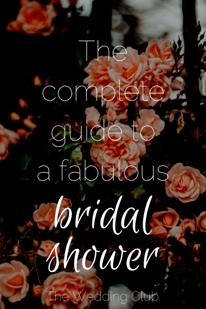 The Complete Guide to a Fabulous Bridal Shower