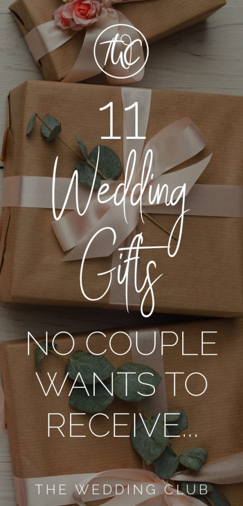 11 Wedding Gifts no Couple wants to receive - The Wedding Club - Still trying to decide which wedding gift to give to the newlyweds? Or maybe you're the bride, and you're struggling to creating your wedding registry. Read this helpful post!