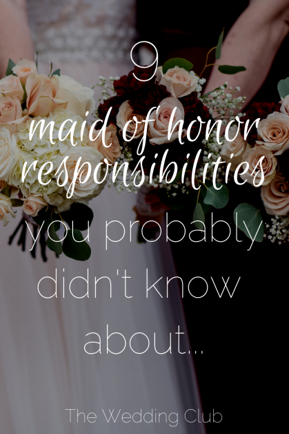 9 Maid of Honor Responsibilities you didn't know about
