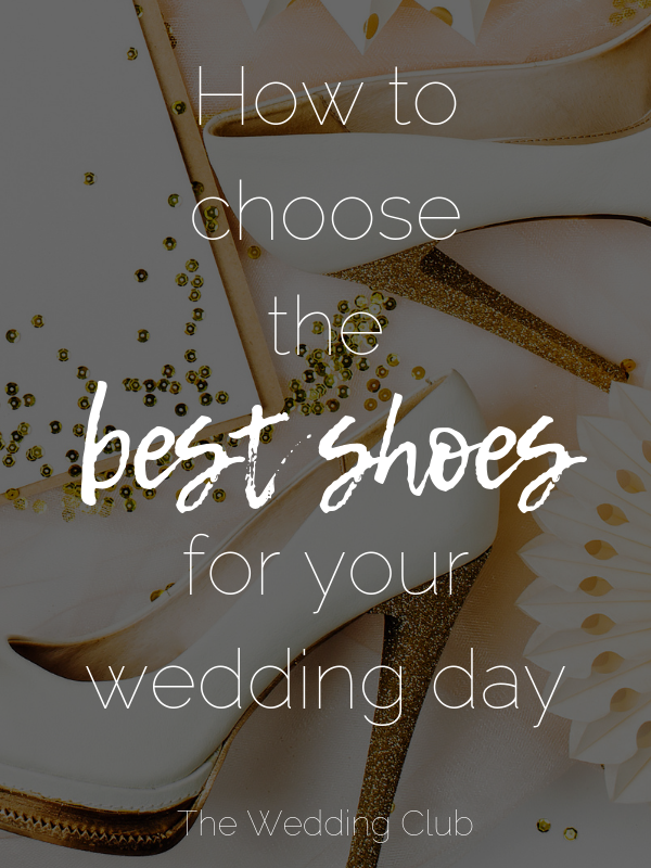 How to choose the best shoes for your wedding day